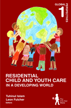 Residential Child and Youth Care in a Developing World - Global Perspectives